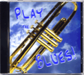 Play the Blues! CD for Trumpet